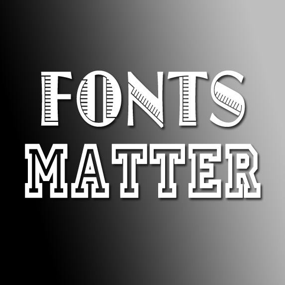 20. It's All About the Font