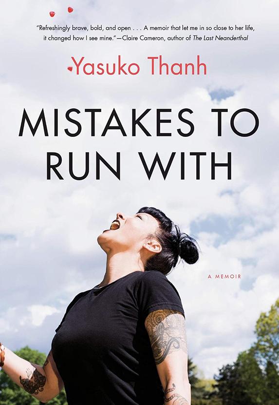 Mistakes To Run With: A Memoir